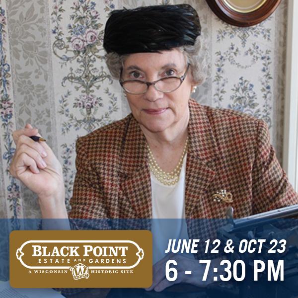 Black Point Estate & Gardens, June 12 & Oct 23, 6 - 7:30pm