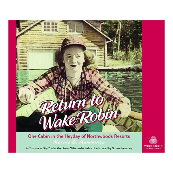 Return to Wake Robin Audio Book