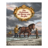 Picture of The Fishermen, the Horse, and the Sea