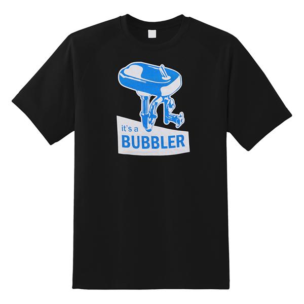 It's a Bubbler T-Shirt