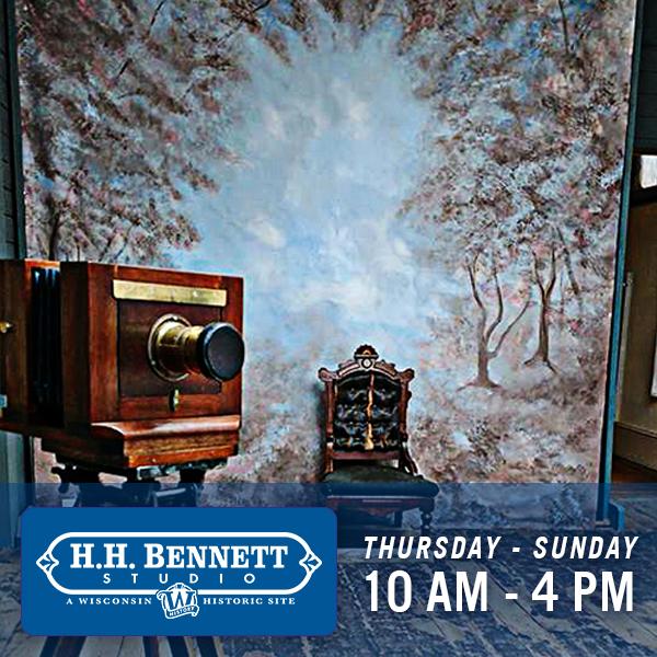 H. H. Bennett Studio & Museum, Thurs - Sun, 10 am - 4 pm
