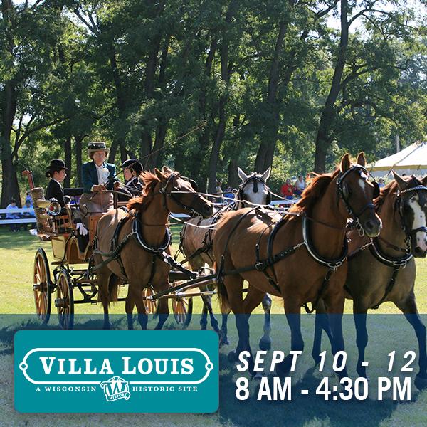 Villa Louis, Sept 10 - 12, 8 am - 4:30 pm
