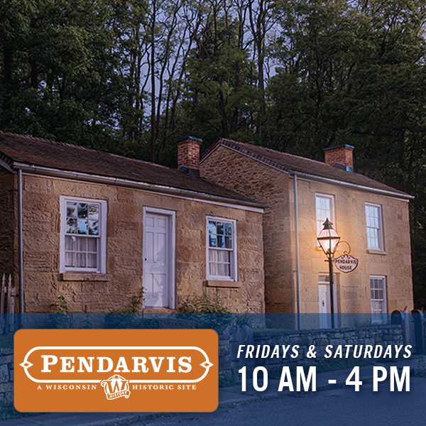 Pendarvis, Friday & Saturday, 10 am - 4 pm