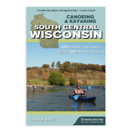 Canoeing and Kayaking South Central Wisconsin