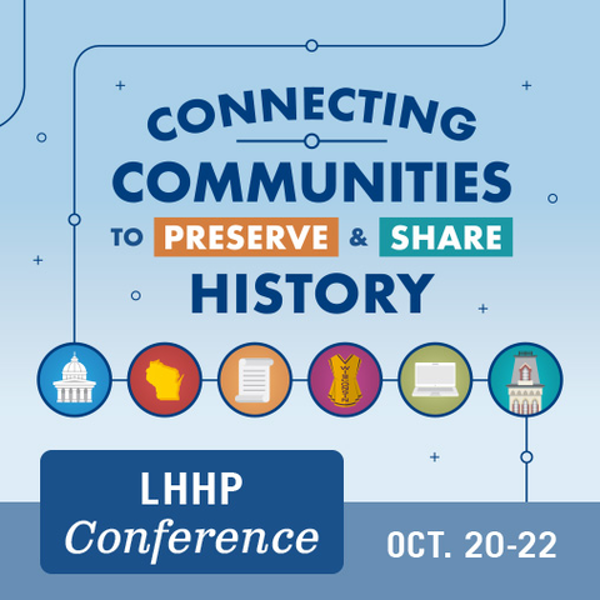2021 Local History & Historic Preservation Conference - Connecting Communities